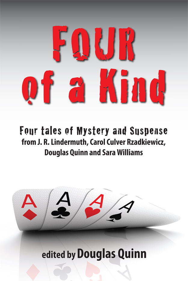 Four of a Kind: an Anthology of Mystery and Suspense