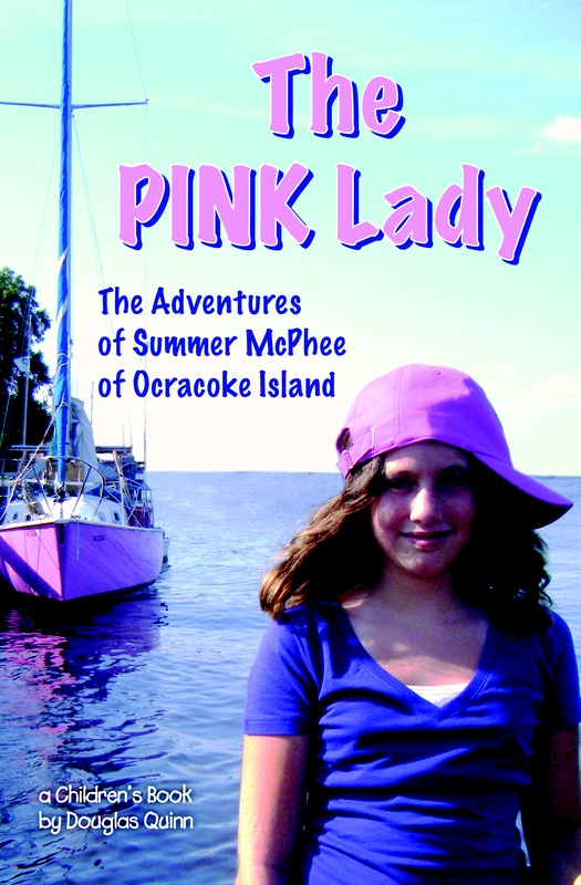 The Adventures of Summer McPhee of Ocracoke Island--The Pink Lady